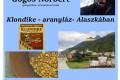 MEGHÍVÓ: Klondike – aranyláz – Alaszkában